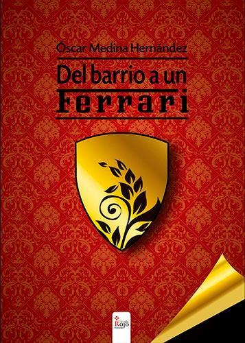 Portada de «Del barrio a un Ferrari»